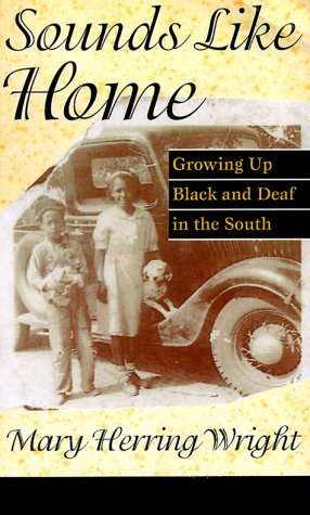 Sounds Like Home Growing up Black and Deaf in the South N/A edition cover