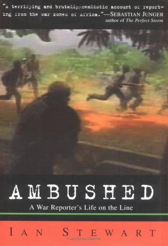 Ambushed A War Reporter's Year on the Front Lines  2002 edition cover