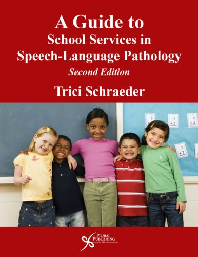 Guide to School Services in Speech-Language Pathology  2nd 2013 (Revised) edition cover