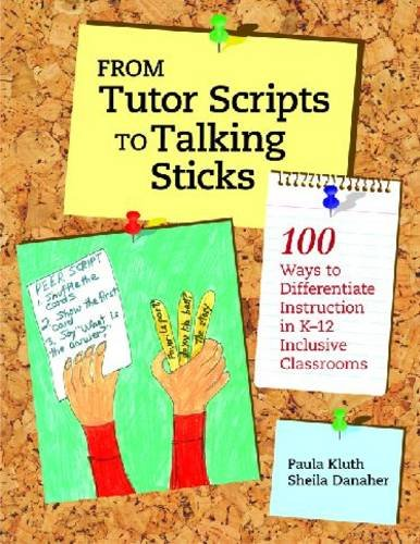 From Tutor Scrips to Talking Sticks 100 Ways to Differentiate Instruction in K-12 Inclusive Classrooms 2nd 2010 edition cover