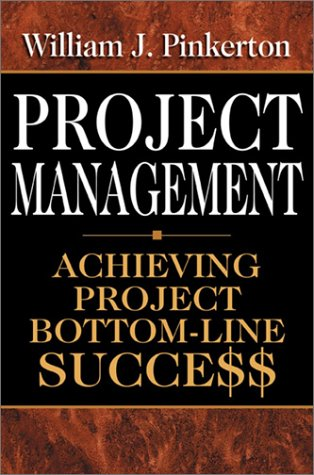 Project Management Achieving Project Bottom-Line Succe$$  2003 9780071412810 Front Cover