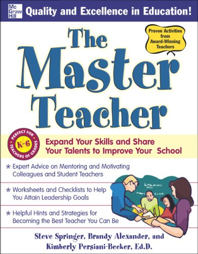 Master Teacher Expand Your Skills and Share Your Talents to Improve Your School  2009 9780071496810 Front Cover