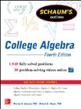 College Algebra 1,940 Fully Solved Problems, 30 Problem-Solving Videos Online 4th 2014 edition cover