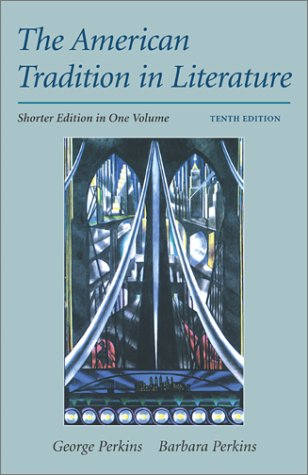 American Tradition in Literature, Shorter 10th 2002 (Revised) edition cover