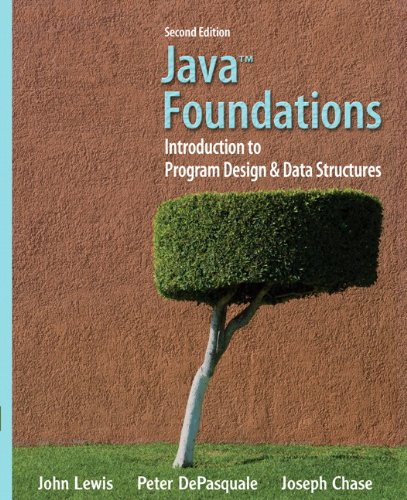 Java Foundations Introduction to Program Design and Data Structures 2nd 2011 edition cover