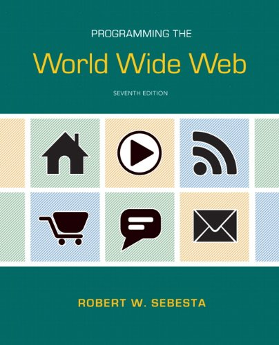 Programming the World Wide Web  7th 2013 (Revised) edition cover