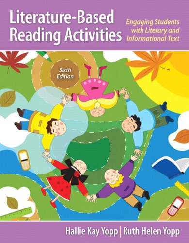 Literature-Based Reading Activities Engaging Students with Literary and Informational Text 6th 2014 edition cover