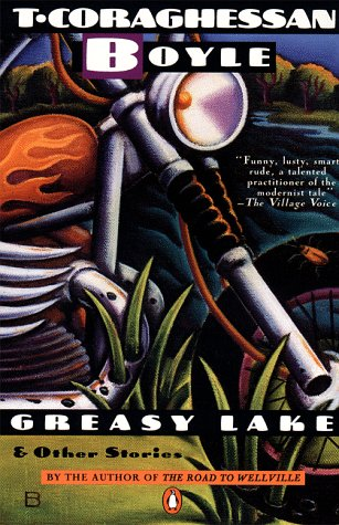 Greasy Lake and Other Stories   1986 9780140077810 Front Cover