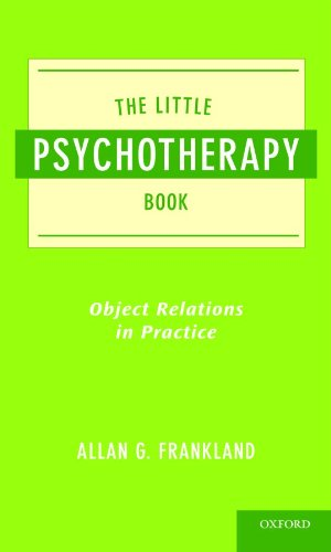 Little Psychotherapy Book Object Relations in Practice  2010 9780195390810 Front Cover