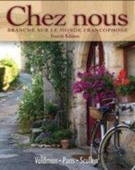 Student Activities Manual for Chez Nous Branch� Sur le Monde Francophone 4th 2010 edition cover