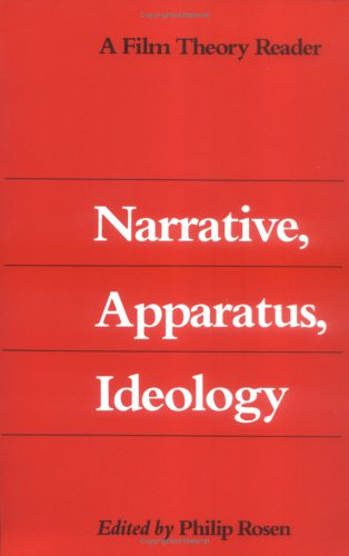 Narrative, Apparatus, Ideology A Film Theory Reader  1986 edition cover