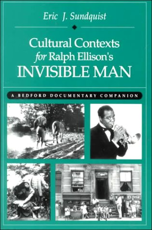 Cultural Contexts for Ralph Ellison's Invisible Man A Bedford Documentary Companion N/A edition cover