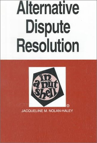 Alternative Dispute Resolution in a Nutshell 1st 1997 edition cover