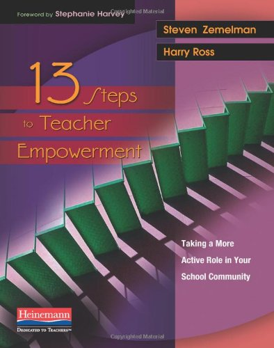 13 Steps to Teacher Empowerment Taking a More Active Role in Your School Community  2009 edition cover
