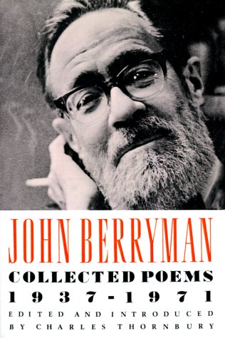 John Berryman Collected Poems, 1937-1971 N/A edition cover
