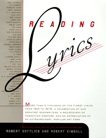 Reading Lyrics More Than 1,000 of the Century's Finest Lyrics--A Celebration of Our Greatest Songwriters, a Rediscovery of Forgotten Masters, and an Appreciation of An  2000 edition cover