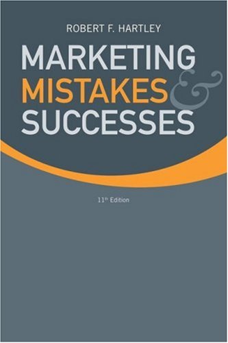 Marketing Mistakes and Successes  11th 2009 9780470169810 Front Cover