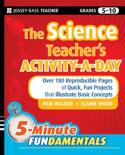 Science Teacher's Activity-a-Day, Grades 5-10 Over 180 Reproducible Pages of Quick, Fun Projects That Illustrate Basic Concepts  2010 edition cover