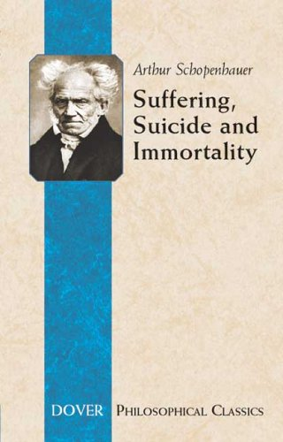 Suffering, Suicide and Immortality Eight Essays from the Parerga  2006 edition cover