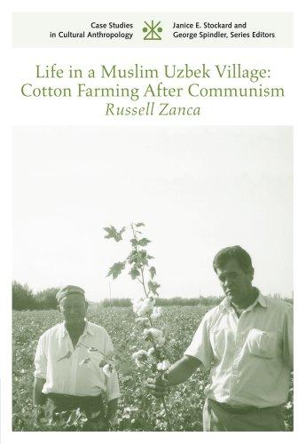 Life in a Muslim Uzbek Village Cotton Farming after Communism CSCA  2011 9780495092810 Front Cover