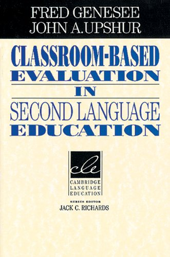 Classroom-Based Evaluation in Second Language Education   1996 edition cover