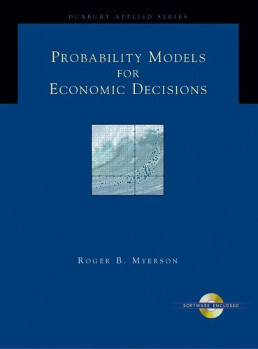Probability Models for Economic Decisions   2005 9780534423810 Front Cover