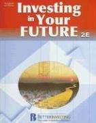 Investing in Your Future  2nd 2008 (Revised) 9780538438810 Front Cover