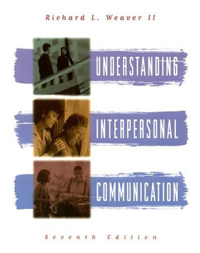 Understanding Interpersonal Communication  7th 1996 (Revised) edition cover