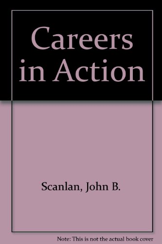 Careers in Action   2004 (Revised) 9780757512810 Front Cover
