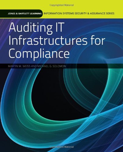 Auditing IT Infrastructures for Compliance   2011 9780763791810 Front Cover