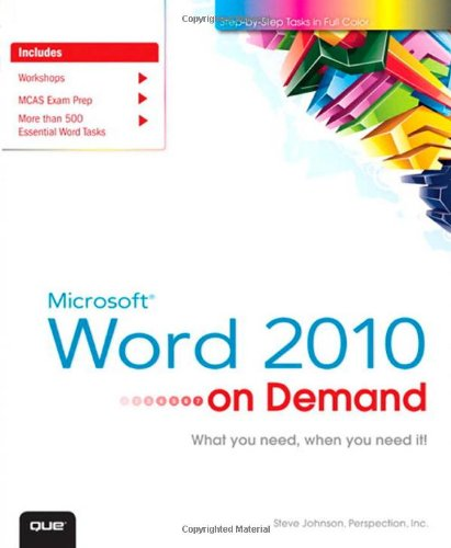 Microsoft Word 2010 on Demand What You Need, When You Need It!  2011 (Revised) edition cover