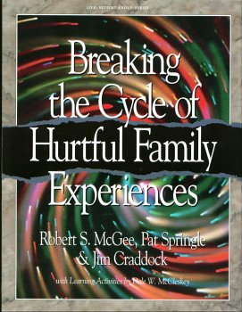 Breaking the Cycle of Hurtful Family Experiences 1st edition cover