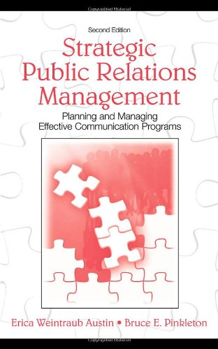 Strategic Public Relations Management Planning and Managing Effective Communication Programs 2nd 2000 (Revised) edition cover