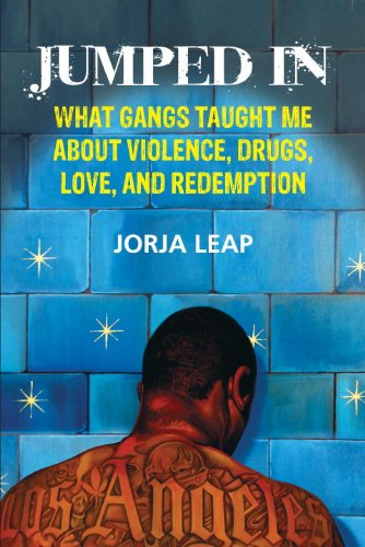 Jumped In What Gangs Taught Me about Violence, Drugs, Love, and Redemption N/A edition cover