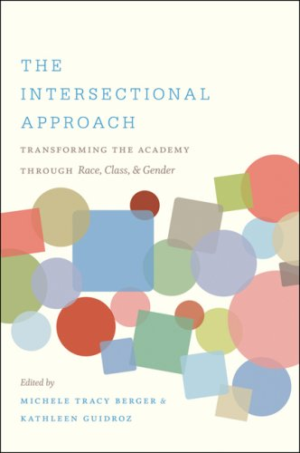 Intersectional Approach Transforming the Academy Through Race, Class, and Gender  2010 edition cover