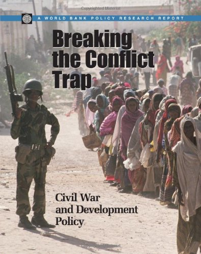 Breaking the Conflict Trap Civil War and Development Policy  2003 edition cover