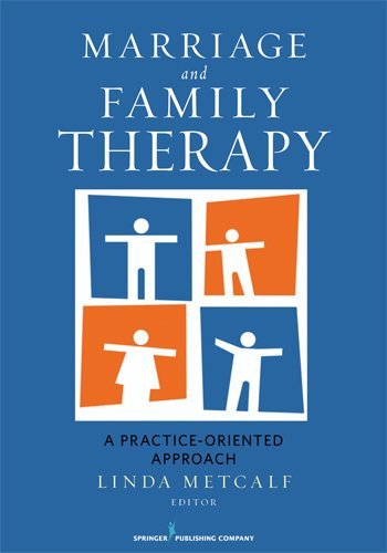 Marriage and Family Therapy A Practice-Oriented Approach  2011 edition cover