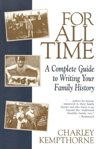 For All Time A Complete Guide to Writing Your Family History N/A edition cover