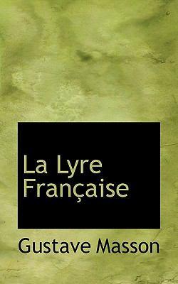 Lyre Française N/A 9781115438810 Front Cover
