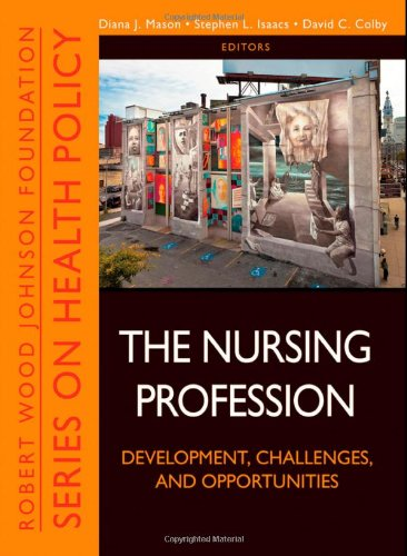 Nursing Profession Development, Challenges, and Opportunities  2011 edition cover
