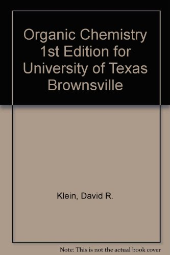 Organic Chemistry for University of Texas Brownsville   2011 9781118114810 Front Cover
