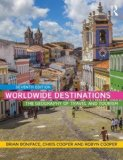 Worldwide Destinations The Geography of Travel and Tourism 7th 2016 (Revised) 9781138901810 Front Cover