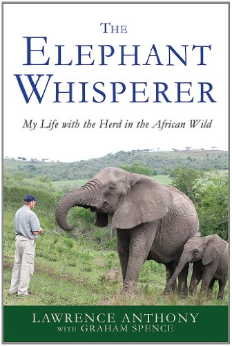 Elephant Whisperer My Life with the Herd in the African Wild  2012 edition cover