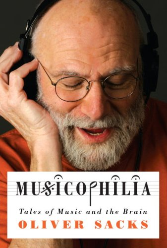 Musicophilia Tales of Music and the Brain  2007 edition cover