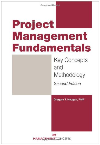 Project Management Fundamentals Key Concepts and Methodology 2nd 2011 (Revised) edition cover