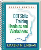 DBT Training Handouts and Worksheets  2nd 2015 (Revised) 9781572307810 Front Cover