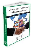 International Commercial Arbitration Advocacy A Practitioner's Guide for American Lawyers  2010 9781601560810 Front Cover