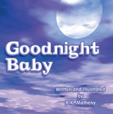 Goodnight Baby  N/A edition cover