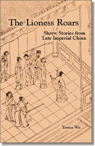Lioness Roars Shrew Stories from Late Imperial China N/A edition cover