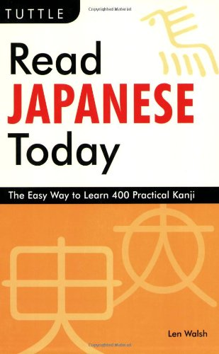 Read Japanese Today The Easy Way to Learn 400 Practical Kanji  2009 edition cover